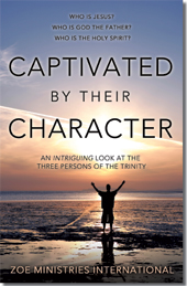 ZOE Ministries International - Captivated by Their Character