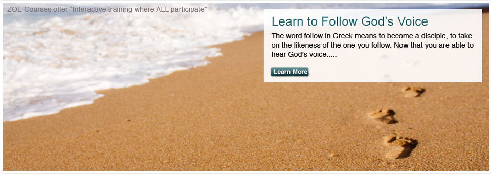 Learn to follow God's Voice Course by ZOE Ministries International